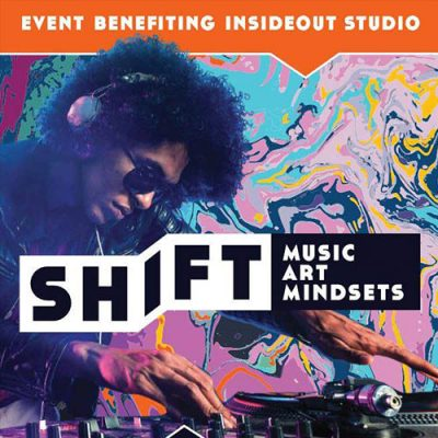 SHIFT Art + Music + Mindsets