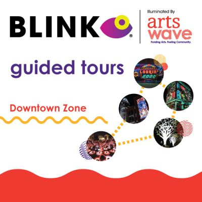 Guided BLINK® Projection Mapping & Installation Tours — Downtown Zone
