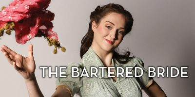 CCM Presents The Bartered Bride