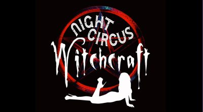 Night Circus: Witchcraft