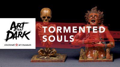 Art After Dark: Tormented Souls