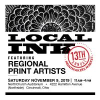 LOCAL INK / 13th Annual Printmakers Market 2019