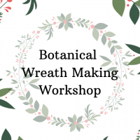 Botanical Wreath Making Workshop