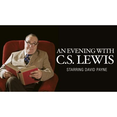 An Evening with C.S. Lewis, Starring David Payne