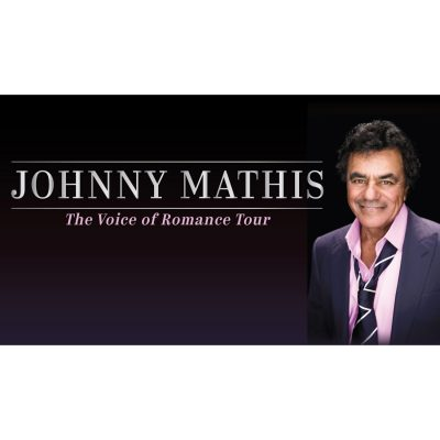 Johnny Mathis: The Voice of Romance Tour
