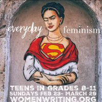 Teen Spring Class: Everyday Feminism