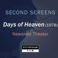 Days of Heaven (1978): FotoFocus SECOND SCREENS