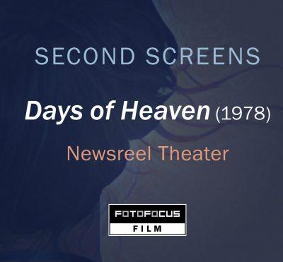 Days of Heaven (1978): FotoFocus SECOND SCREENS