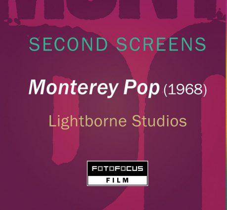 Monterey Pop (1968): FotoFocus SECOND SCREENS