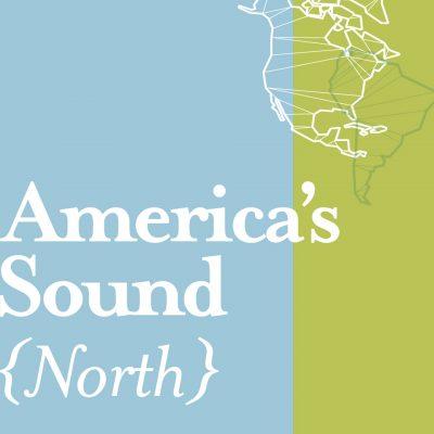 (CANCELED) America's Sound [North]