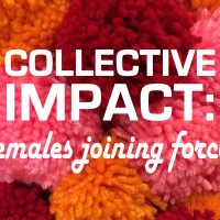 (POSTPONED) Collective Impact: Females Joining Forces
