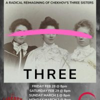 "Three: A Radical Reimagining of Chekhov's ""Three Sisters"""