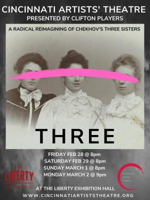"Three: A Radical Reimagining of Chekhov's ""Three Sisters"""