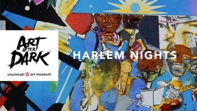 Art After Dark: Harlem Nights