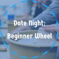 Date Night Beginner Wheel