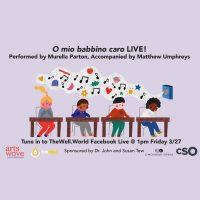 Live performance of 'O mio babbino caro'