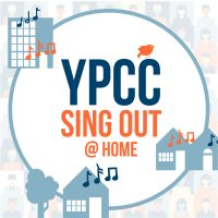YPCC Sing Out @Home - Virtual Community Choir Project