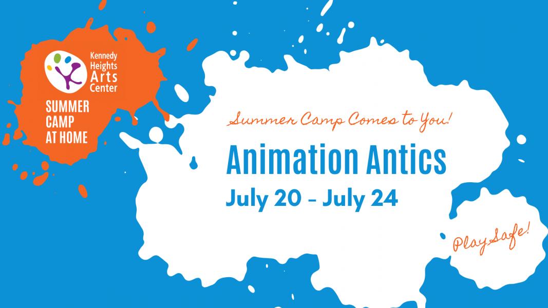Animation Antics, Summer Camp at Home