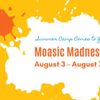 (CANCELLED) Mosaic Madness, Summer Camp at Home