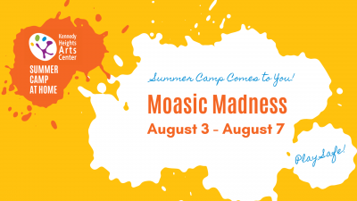 Mosaic Madness, Summer Camp at Home