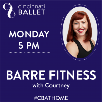 Cincinnati Ballet – Barre Fitness on Facebook Live