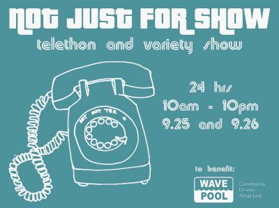 Not Just For Show: 24-Hour Telethon and Variety Show
