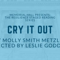 The Resilience Staged Reading Series: CRY IT OUT