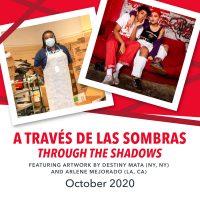 'A través de las sombras / Through the Shadows' Exhibition Opening