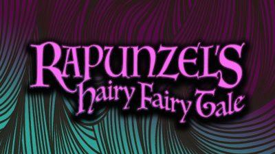 Rapunzel's Hairy Fairy Tale
