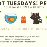 Tot Tuesdays! Pets: Cold Noses, Warm Hearts