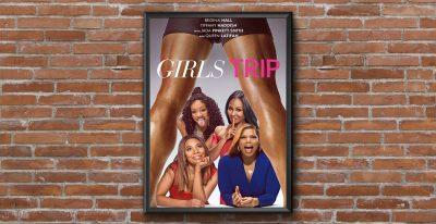 Girls Trip   Shadow Cast Film Series