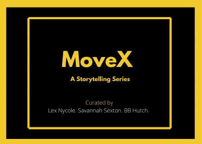 Move X: a Storytelling Series