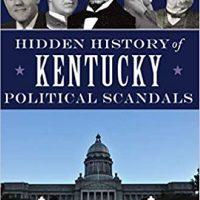 Book Signing: Hidden History of Kentucky Political Scandals