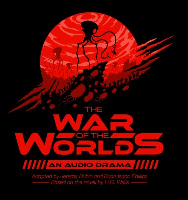 The War of the Worlds: An Audio Drama