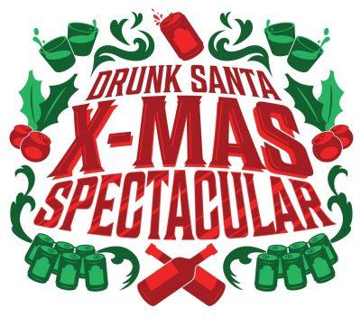 Drunk Santa X-Mas Spectacular