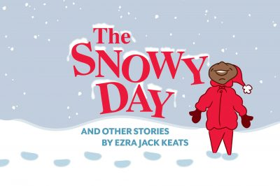 """The Snowy Day & Other Stories"" FREE Virtual Show by Cincinnati Playhouse in the Park"