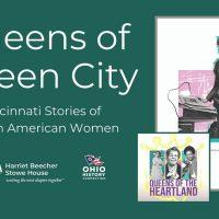 Queens of Queen City: Cincinnati Stories of African American Women