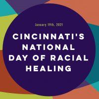 Cincinnati's National Day of Racial Healing