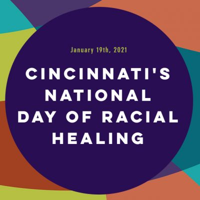 Cincinnati's National Day of Racial Healing