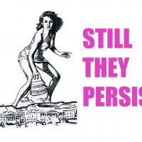 Still They Persist: Hindsight is 2020