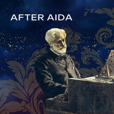 After Aida