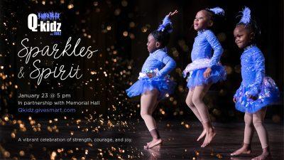 "Q-KIDZ Dance Team Presents ""Sparkles & Spiri..."