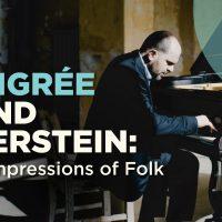 Langrée & Gernstein: Impressions of Folk at Music Hall