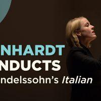 Reinhardt Conducts Mendelssohn's Italian