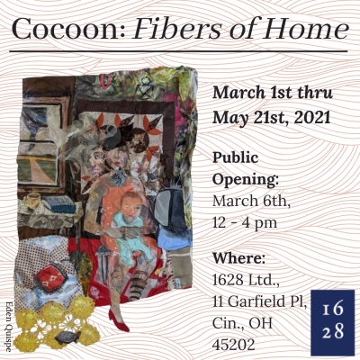 1628 Ltd. Spring Exhibition, Cocoon: Fibers of Home