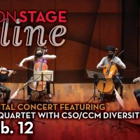 "CCMONSTAGE ONLINE: ""Joining Hands"" with the Ariel Quartet and CSO/CCM Diversity Fellows"