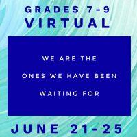 Summer Camp 2021 Grades 7-9 VIRTUAL Offering