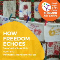 How Freedom Echoes - Summer Art Camp