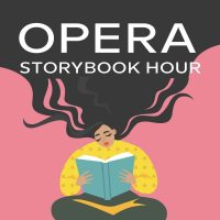 Opera Storybook Hour: Pop Up in the Park