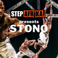 Step Afrika! Presents Stono